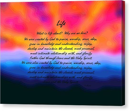 Why We Are Here Canvas Print - Life by L Brown