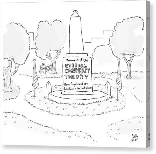 Monument Of The Eternal Conspiracy Theory Canvas Print
