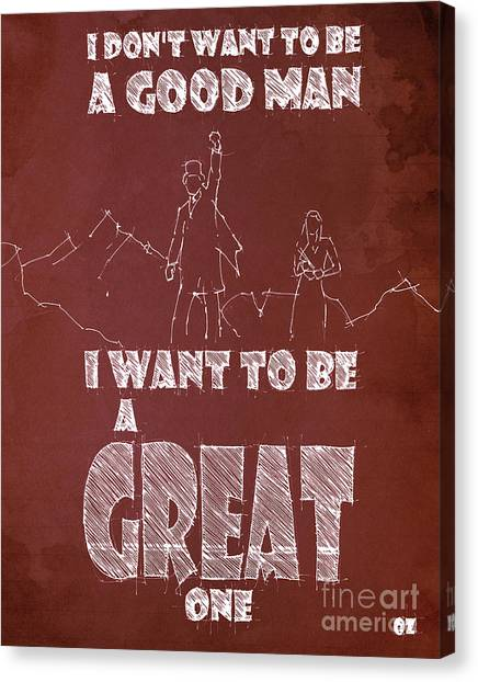 James Franco Canvas Print - Oz Quote. I Don't Want To Be A Good Man... by Drawspots Illustrations