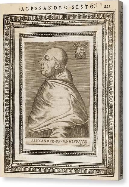 Pope Alexander Vi (roderigo Borgia) Canvas Print by Mary Evans Picture Library