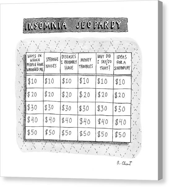 Money Canvas Print - Insomnia Jeopardy by Roz Chast