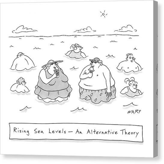 Warped Canvas Print - Rising Sea Levels - An Alternative Theory by Kim Warp