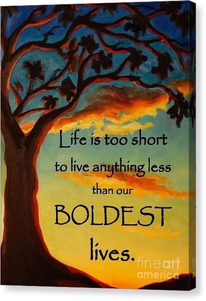 Live Your Boldest Life Canvas Print