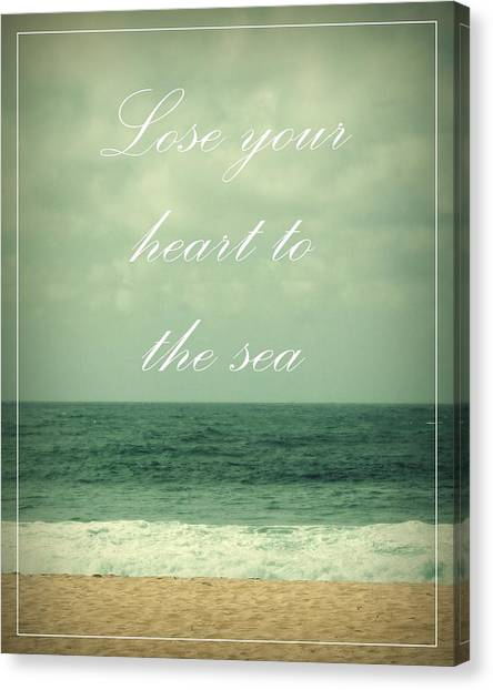 Lose Your Heart To The Sea Canvas Print