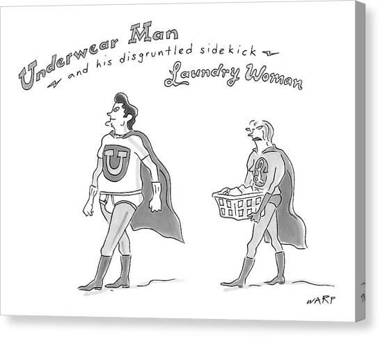 Warped Canvas Print - Underwear Man And His Disgruntled Sidekick by Kim Warp