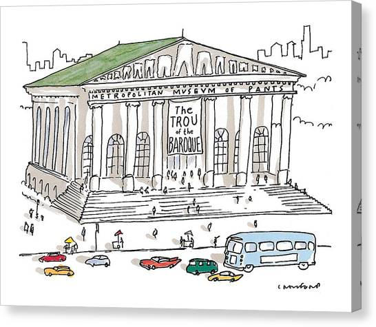 The Metropolitan Museum Of Art Canvas Print - New Yorker December 7th, 1998 by Michael Crawford