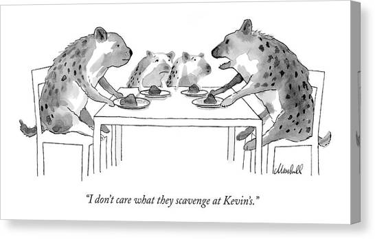 Dinner Table Canvas Print - I Don't Care What They Scavenge At Kevin's by Marshall Hopkins