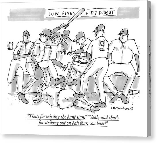 Dugouts Canvas Print - Thats For Missing The Bunt Sign! yeah by Michael Crawford