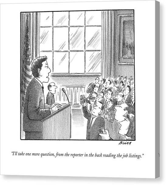 Press Conference Canvas Print - I'll Take One More Question by Harry Bliss