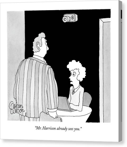 Mr. Harrison Already Sees You Canvas Print