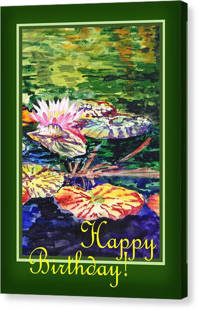 Happy Birthday Canvas Print - Happy Birthday  by Irina Sztukowski