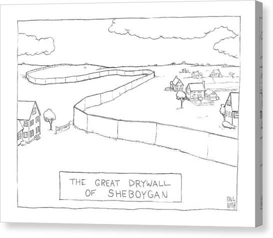 Drywall Canvas Print - New Yorker February 4th, 2008 by Paul Noth
