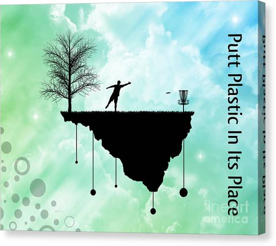 Disc Golf Canvas Print - Putt Plastic In Its Place by Phil Perkins