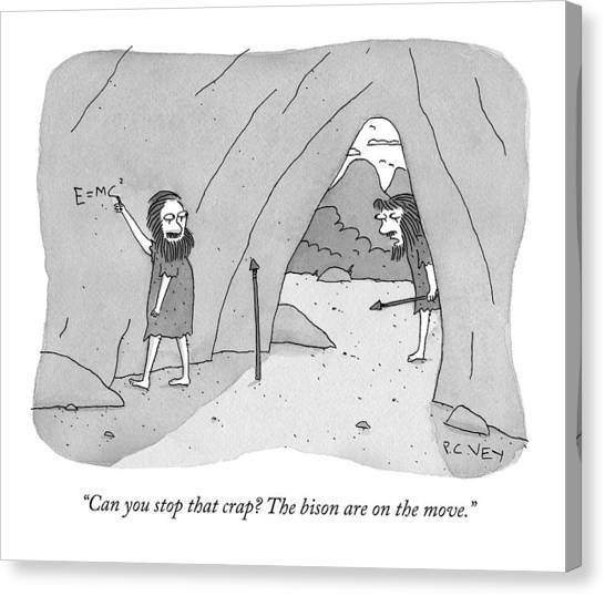 A Caveman Speaks To Another Caveman Who Canvas Print