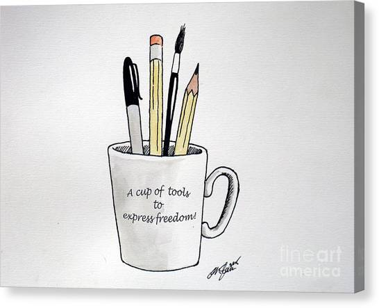 A Cup Of Tools To Express Freedom Canvas Print