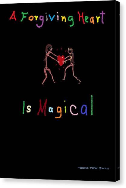 A Forgiving Heart Is Magical Canvas Print