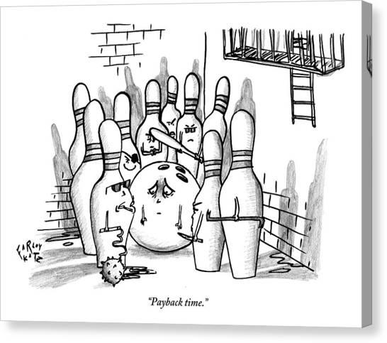 Bowling Ball Canvas Print - A Rough Gang Of Ten Bowling Pins Holding Weapons by Farley Katz