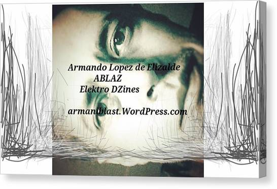 Ablaz Elektro Dz Canvas Print by Armando Lopez de Elizalde