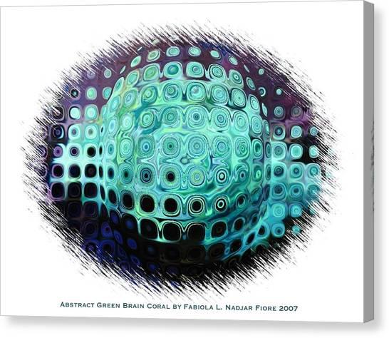 Abstract Green Brain Coral Canvas Print by Fabiola L Nadjar Fiore