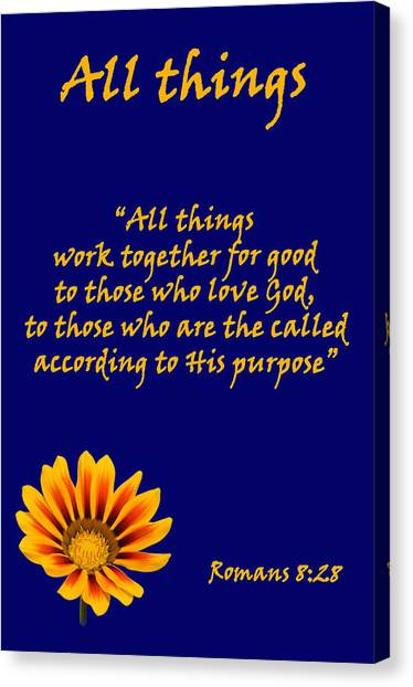 All Things Romans Chapter Eight Verse Twenty Eight. Canvas Print