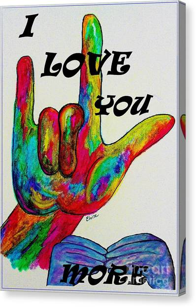 American Sign Language I Love You More Canvas Print