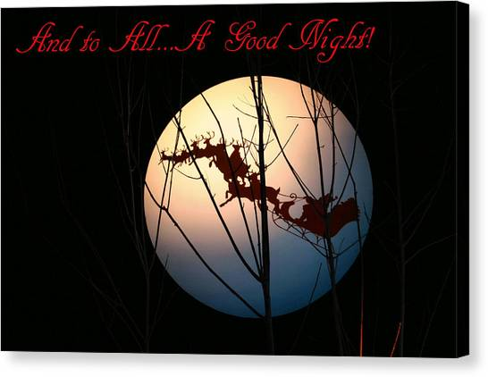 And To All A Good Night Canvas Print