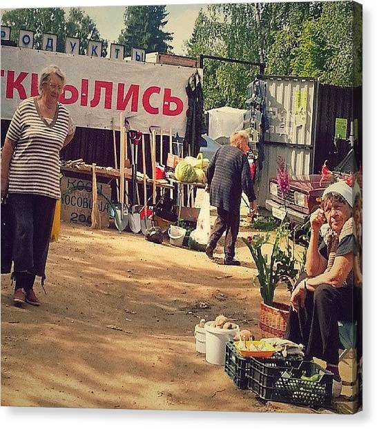 Russian Canvas Print - Another #market Scene. .. #russia by Alexandra Cook
