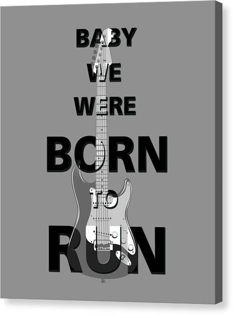 Bruce Springsteen Canvas Print - Baby We Were Born To Run by Gina Dsgn