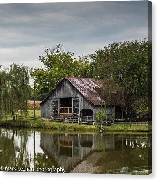 Barns Canvas Print - #barn#farm#nature#water by Mark Keenan