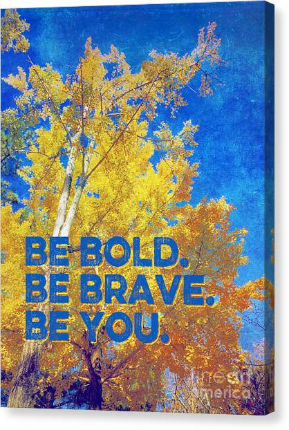 Be Bold Be Brave Be You Blazing Ginkgo Tree Canvas Print