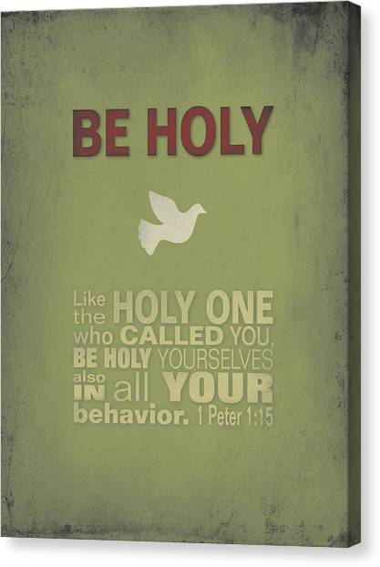 Be Holy Canvas Print