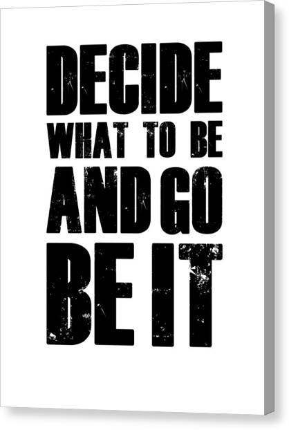 Motivational Canvas Print - Be It Poster White by Naxart Studio