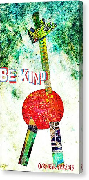 Be Kind Canvas Print by Currie Silver