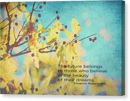 Believe In Dreams Canvas Print