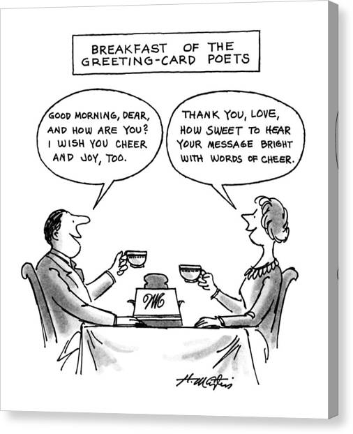 Breakfast Of The Greeting-card Poets Canvas Print