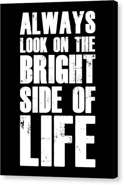 Motivational Canvas Print - Bright Side Of Life Poster Poster Black by Naxart Studio
