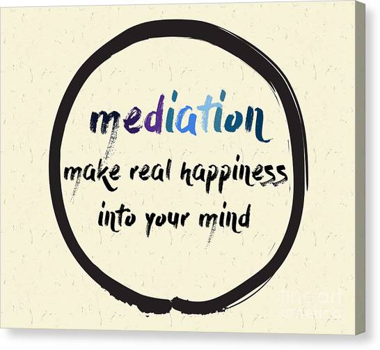 Meditate Canvas Print - Calligraphy Mediation Make Real by Emilie Gerard