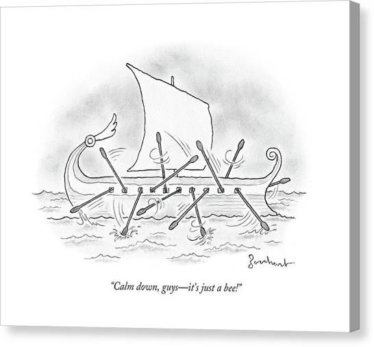 Calm Down Canvas Print - Calm Down Guys by David Borchart
