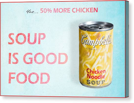 Campbell's Soup Is Good Food Canvas Print