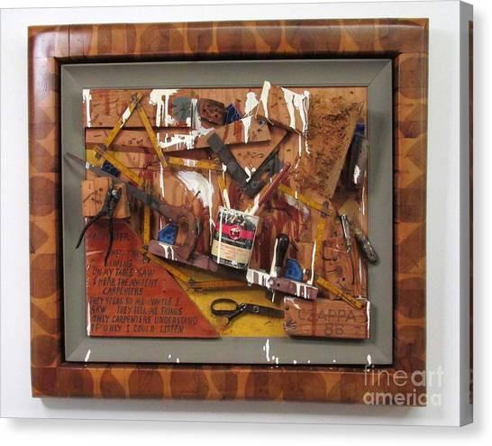 Carpenters Lament  #15 Canvas Print by Bill Czappa