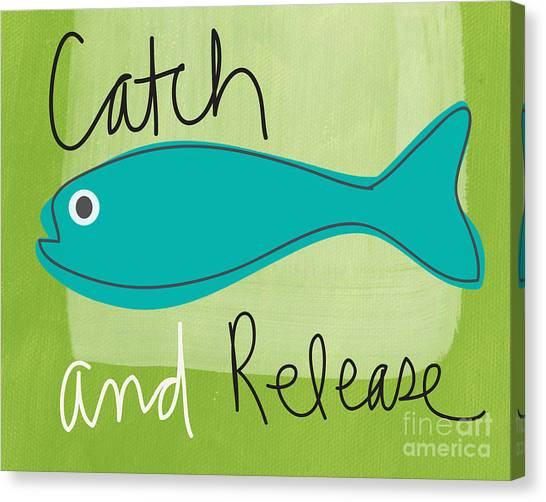 Fishing Canvas Print - Catch And Release by Linda Woods