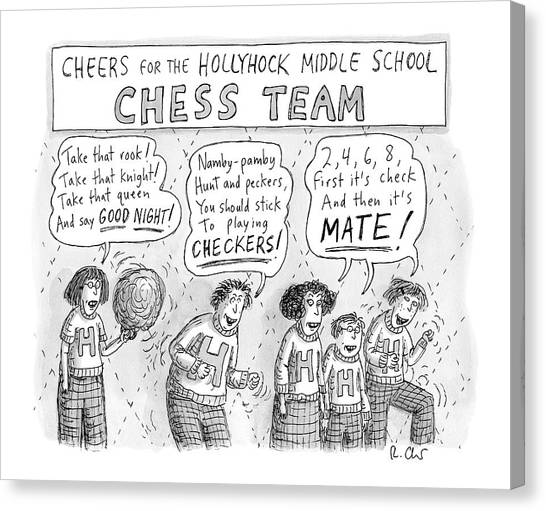 High School Canvas Print - Cheers From The Hollyhock Middle School Chess by Roz Chast