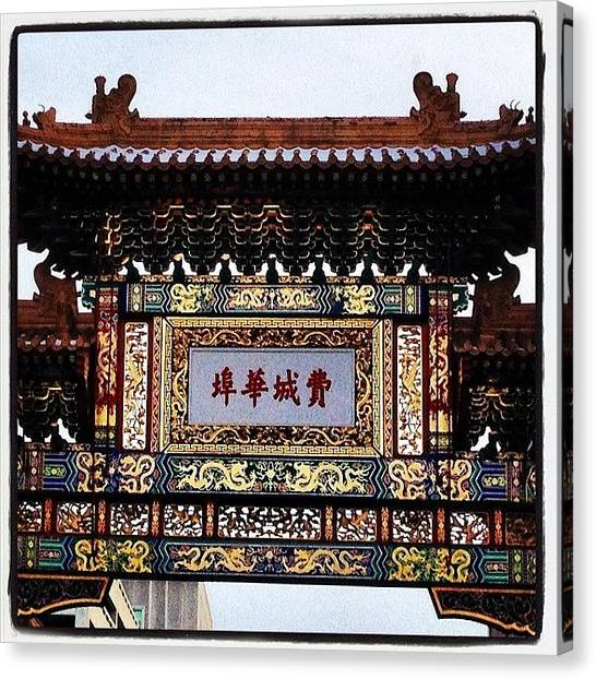 Canvas Print - Chinatown In Philly !!! #beautiful by Rosie Odonnell