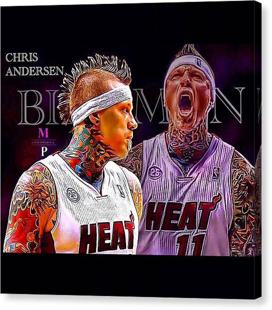 Miami Heat Canvas Print - Chris Andersen Edit! Birdman New Skin by Matt Pollock