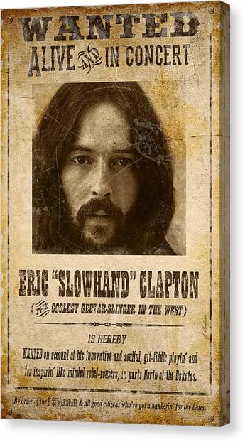 Eric Clapton Canvas Print - Clapton Wanted Poster by Gary Bodnar