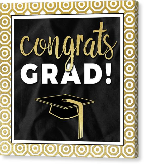 Celebration Canvas Print - Congrats Grad! In Gold by Aubree Perrenoud