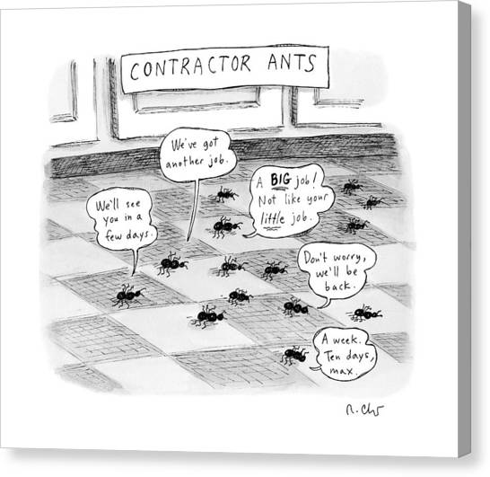 Ants Canvas Print - Contractor Ants Are Leaving A House. Ants' Speech by Roz Chast
