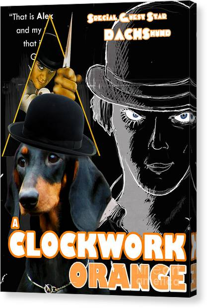 Clockwork Orange Canvas Print - Dachshund Art Canvas Print - A Clockwork Orange Movie Poster by Sandra Sij