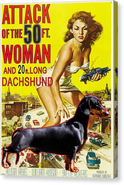 Hotdogs Canvas Print - Dachshund Art Canvas Print - Attack Of The 50ft Woman Movie Poster by Sandra Sij