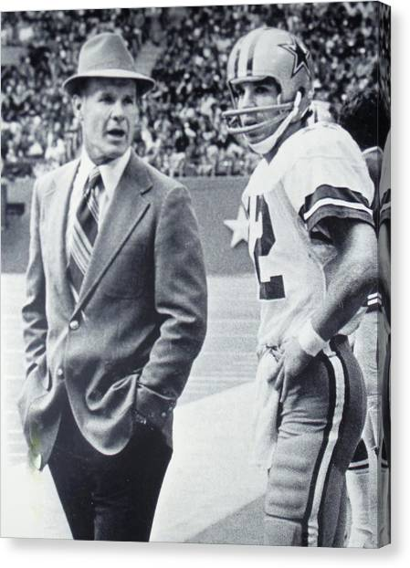 Dallas Cowboys Cheerleaders Canvas Print - Dallas Cowboys Coach Tom Landry And Quarterback #12 Roger Staubach by Donna Wilson